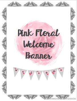 Pink Floral Welcome Banner