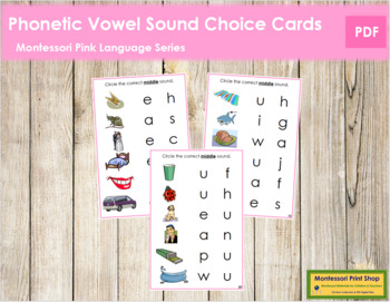 Pink: Phonetic Medial Sound Choice Cards