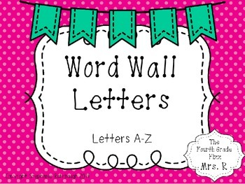 Pink Polka Dot and Bunting Word Wall Letters