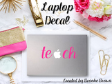 "Pink ""Teach"" Laptop Decal"