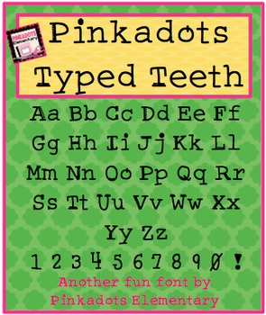 Pinkadots Typed Teeth! Free Font!