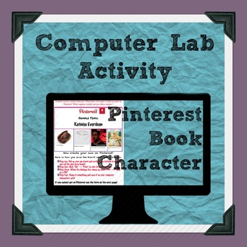 Pinterest as a book character Computer Lab Activity