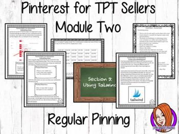 Pinterest for TPT Sellers – Module Two: Regular Pinning