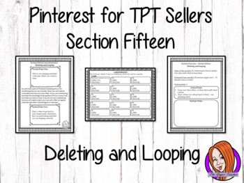 Pinterest for TPT Sellers – Section Fifteen: Deleting and