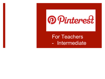 Pinterest for Teachers (Intermediate)
