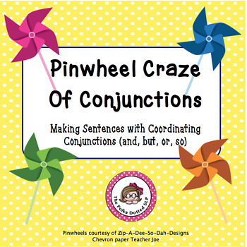Pinwheel Craze - Formulating and Using Sentences with Coor
