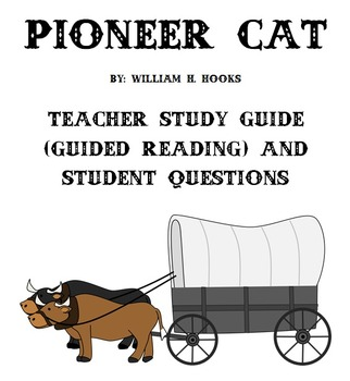 Pioneer Cat - Guided Reading Lessons & Student Chapter Wor