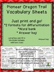 Pioneer Oregon Trail Vocab Sheets, Word Bank and Acrostic