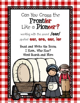 Pioneers on the Frontier: Word Work for /ear/ spelled ear,