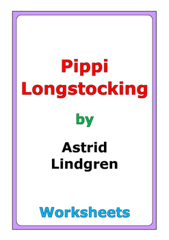 "Astrid Lindgren ""Pippi Longstocking"" worksheets"