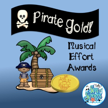 Pirate Gold!  Music Effort Awards