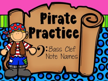 Pirate Practice Bass Clef Note Names