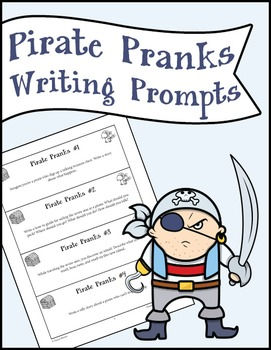Pirate Pranks Writing Prompts