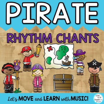 Pirate Rhythm Chants K-6 Lessons, Activities and Printables
