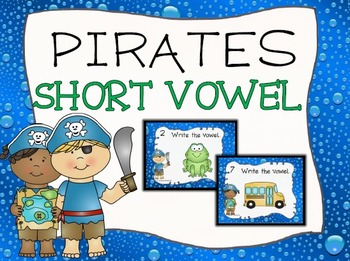 SHORT VOWEL: Pirate Short Vowel Task Cards