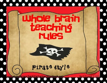 Pirate Style Whole Brain Teaching Rules