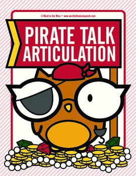 Pirate Talk Articulation and Language