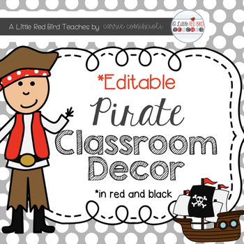 Pirate Theme Classroom Decor - Red and Black Theme {Editable}