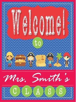 Pirate Theme - EDITABLE Welcome Poster - 18 x 24