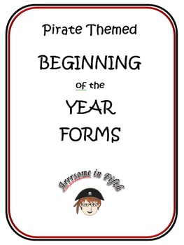 Back to School Pirate Themed Beginning of the Year Forms