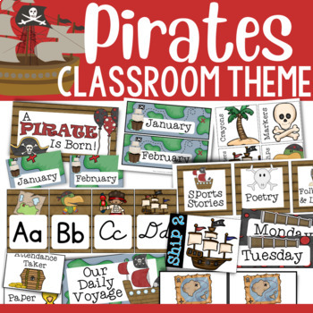 Pirate Theme:  Classroom Decor and Organizational Pack