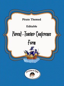 Back to School Pirate Themed Editable Parent-Teacher Confe