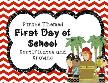 Pirate Themed First Day of School Certificates and Crowns