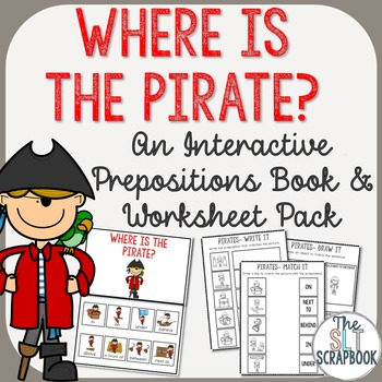 Pirate Themed Prepositions Book- Interactive book and Worksheets