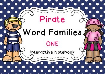 Pirate Word Families 1 { Interactive Notebook }