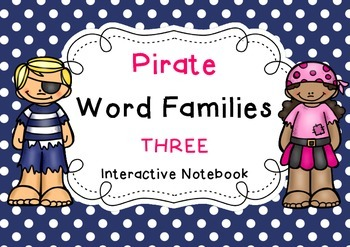 Pirate Word Families 3 { Interactive Notebook }