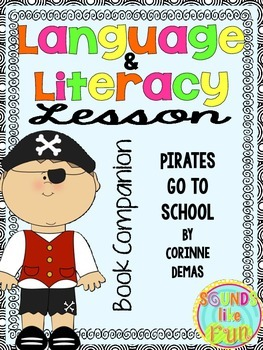Language and Literacy Lesson: Pirates Go to School