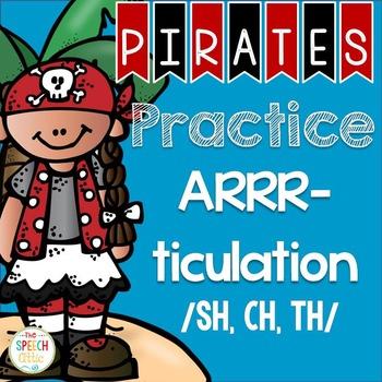 Pirates Practice ARRR-ticulation /Sh, Ch, Th/