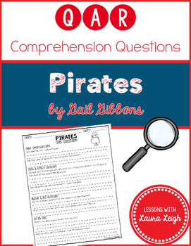 Pirates by Gail Gibbons QAR Comprehension Questions with Q