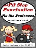 Pit Stop Punctuation Practice - Fix the Sentences (L.1.2A,