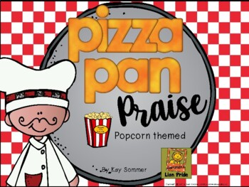 Classroom Management - Pizza Pan Praise {popcorn}