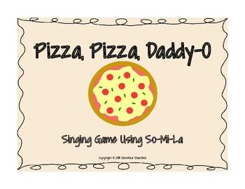 Pizza, Pizza, Daddy-O! A Singing Game Using So-Mi-La