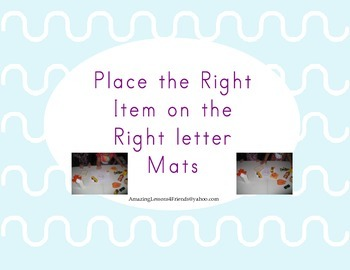 Place The Right Item on the Right Letter Mats