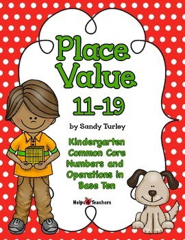 CCSS.K.NBT.A-1: Place Value 11-19