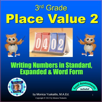 Common Core 3rd - Place Value 2 - Writing Numbers in Stand