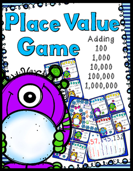 Place Value Game - Adding 100, 1,000, 10,000, 100,000, & 1