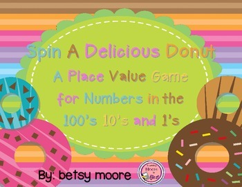 Place Value/ Base 10 Spin Hundreds, Tens, and Ones Game De