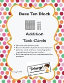 Place Value Base Ten Block and Cubes Addition Task Cards-