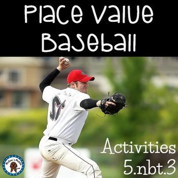 Place Value Activity - Baseball Theme (5.NBT.3)