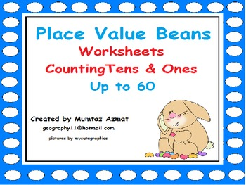 Place Value Beans-Counting Tens & Ones-Up to 60 :Grade 1 W