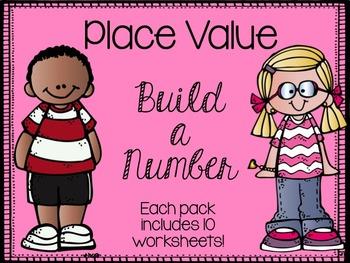 Place Value Build a Number Worksheets