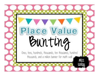 Place Value Bunting