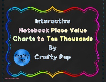 Place Value Charts for Interactive Notebooks or Math Journals
