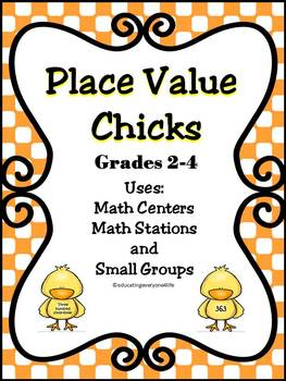 Place Value Chicks