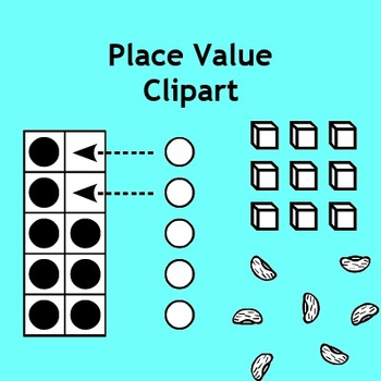 Place Value Clip Art - Base 10 Blocks, Number Lines, Dice,