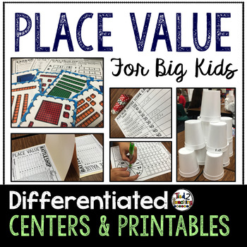 Place Value (Differentiated) Centers & Activities